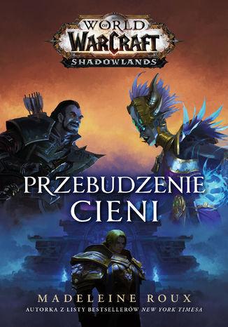 World of Warcraft: Przebudzenie cieni - Ebook.