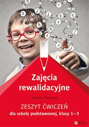 Zajęcia rewalidacyjne. Zeszyt ćwiczeń dla szkoły podstawowej, klasy 1-3 - dostawa GRATIS!.