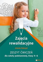 Zajęcia rewalidacyjne. Zeszyt ćwiczeń dla szkoły podstawowej, klasy 4-6 - dostawa GRATIS!.