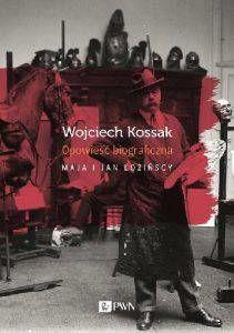 Wojciech Kossak Opowieść biograficzna