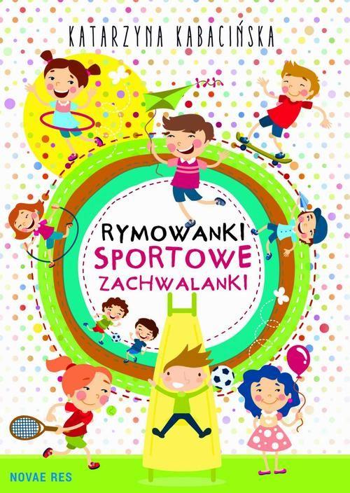 Rymowanki. Sportowe zachwalanki - Katarzyna Kabacińska - ebook