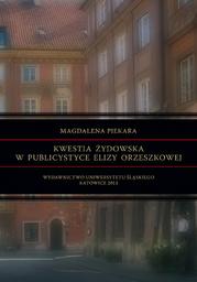 Kwestia żydowska w publicystyce Elizy Orzeszkowej - Ebook.