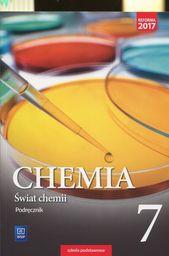 Chemia świat chemii podręcznik dla klasy 7 szkoły podstawowej 176801 834/1/2017 ZAKŁADKA DO KSIĄŻEK GRATIS DO KAŻDEGO ZAMÓWIENIA