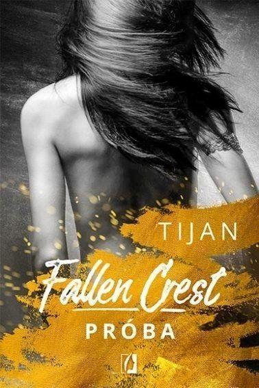 Fallen Crest. Próba - Tijan