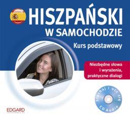 Hiszpański w samochodzie Kurs podstawowy ZAKŁADKA DO KSIĄŻEK GRATIS DO KAŻDEGO ZAMÓWIENIA