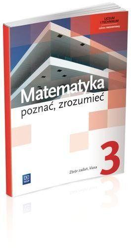 Matematyka LO 3 Poznać, zrozumieć ZB ZR WSiP - Alina Przychoda, Zygmunt Łaszczyk