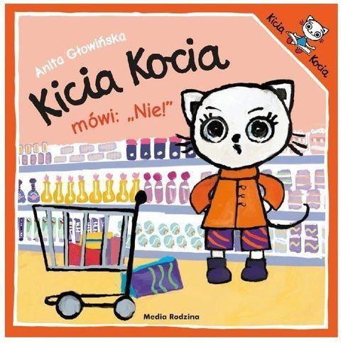 """Kicia Kocia mówi: """"Nie""""!"""