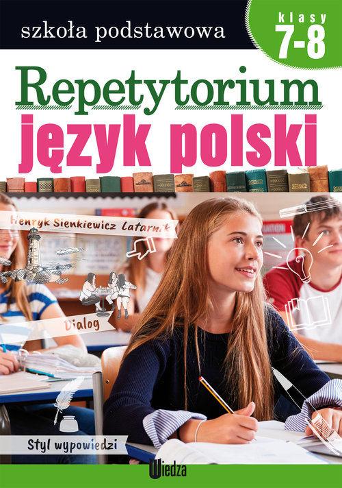 Repetytorium Język polski 7-8 ZAKŁADKA DO KSIĄŻEK GRATIS DO KAŻDEGO ZAMÓWIENIA