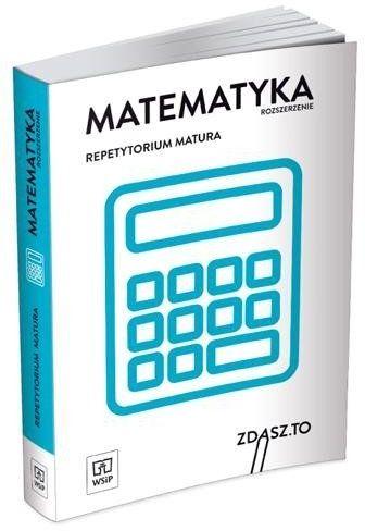 Repetytorium matura. Matematyka ZR WSiP - praca zbiorowa