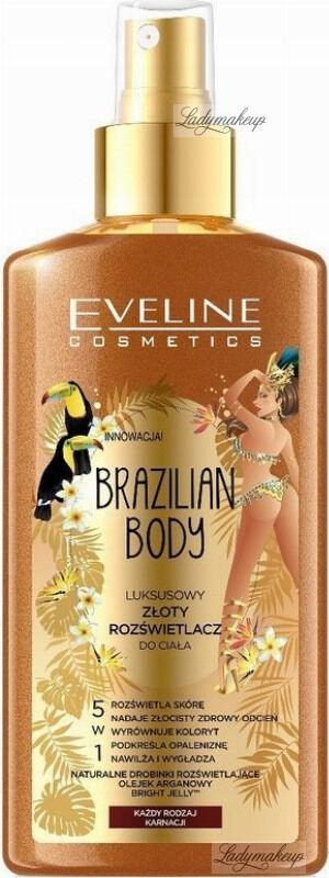 Eveline Cosmetics - BRAZILIAN BODY - Luksusowy złoty rozświetlacz do ciała 5w1 - 150 ml