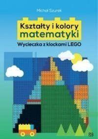 Kształty i kolory matematyki - Michał Szurek