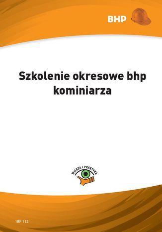 Szkolenie okresowe bhp kominiarza (e-book) - Ebook.