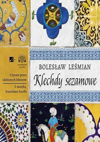 Klechdy sezamowe - Audiobook.
