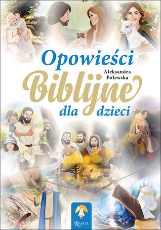 Opowieści Biblijne dla dzieci - Audiobook.