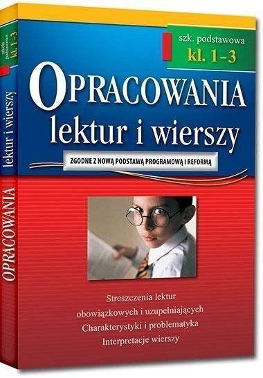 Opracowania lektur i wierszy klasa 1-3 szkoła podstawowa - Jakub Bączyński, Olga Gradoń, Adam Karczewski, Ja