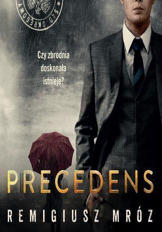 Precedens. Joanna Chyłka. Tom 12 - Audiobook.