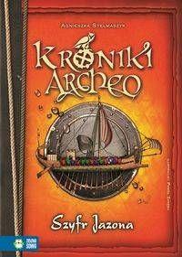 Kroniki Archeo Szyfr Jazona - Agnieszka Stelmaszyk
