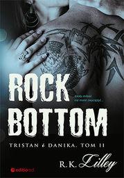 Rock Bottom. Tristan i Danika. Tom II - Ebook.