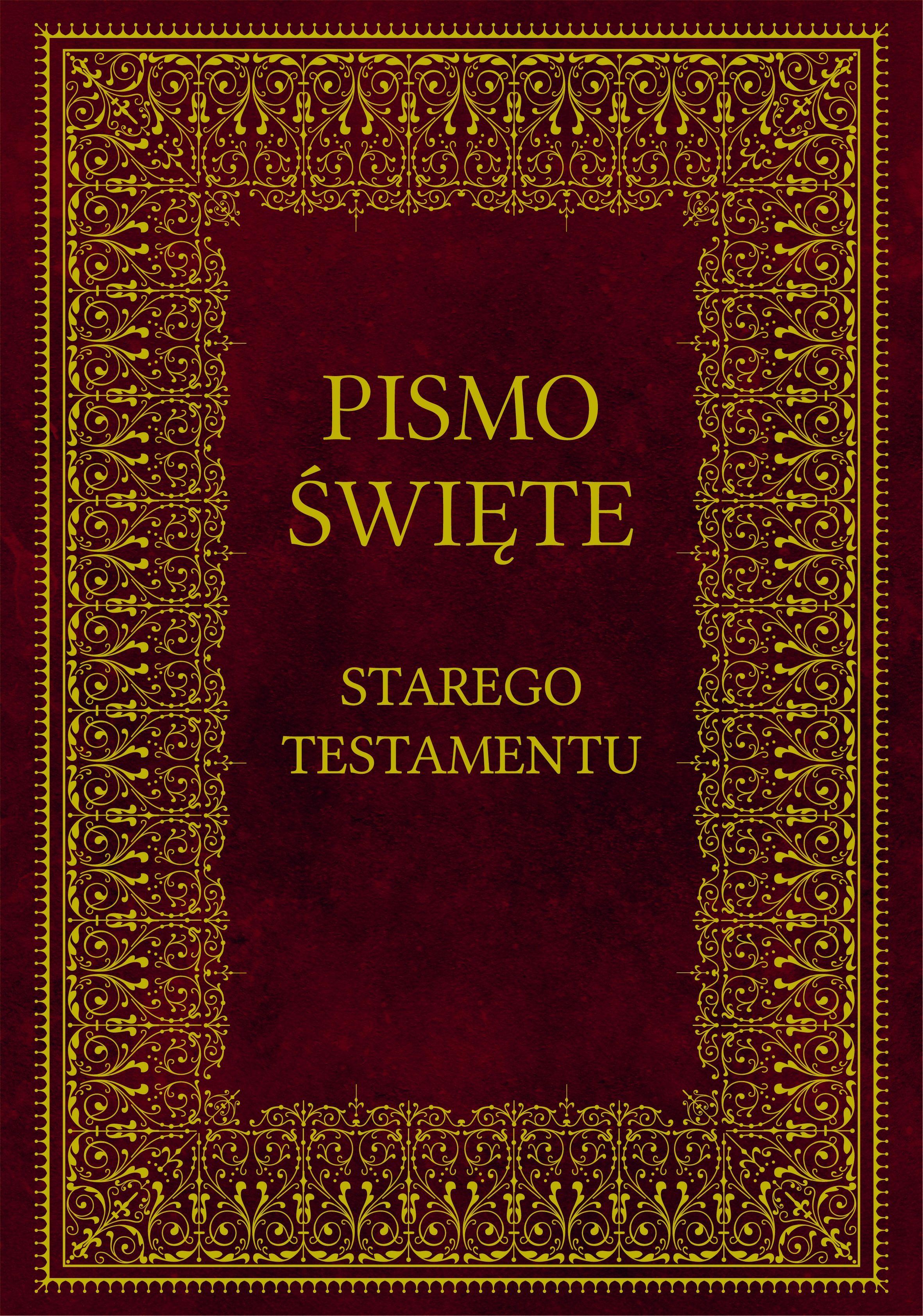 Biblia Pismo Święte Starego Testamentu - praca zbiorowa - ebook
