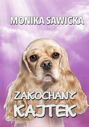 Zakochany Kajtek - Ebook.