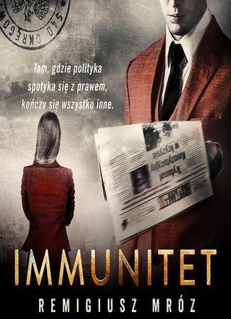 Immunitet. Joanna Chyłka. Tom 4 - Audiobook.