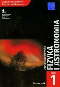Fizyka i astronomia Podręcznik Część 1