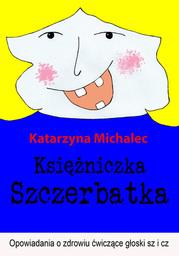 Księżniczka Szczerbatka - Ebook.