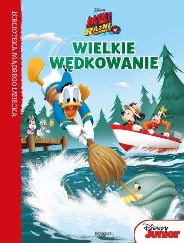 Wielkie wędkowanie Miki i Raźni Rajdowcy Biblioteka Mądrego Dziecka
