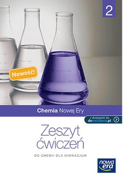 Chemia nowej ery. kl.2 gim. Zeszyt ćwiczeń