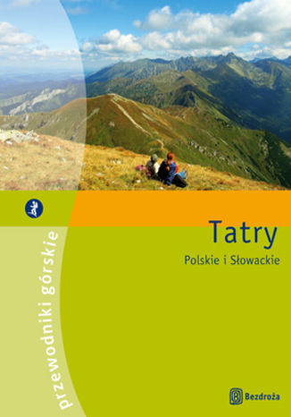 Tatry. Przewodniki górskie (wydanie I) - dostawa GRATIS!.