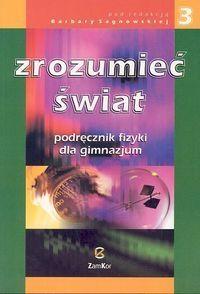 Zrozumieć świat 3 Fizyka Podręcznik