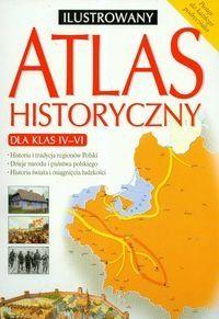 Ilustrowany atlas historii dla klas 4-6