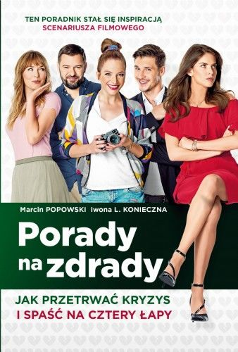 PORADY NA ZDRADY Iwona Konieczna, Marcin Popowski