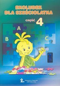 Ekoludek dla sześciolatka Podręcznik Część 4