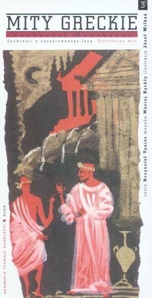 Mity greckie 3 Złotodajna moc. Audiobook - Nathaniel Hawthorne