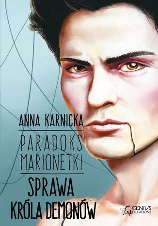 Paradoks Marionetki. Sprawa Króla Demonów - Ebook.