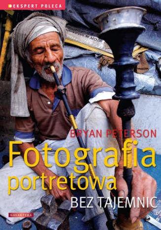 Fotografia portretowa bez tajemnic - dostawa GRATIS!.