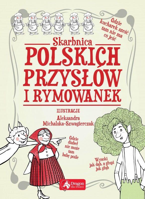 Skarbnica polskich przysłów i rymowanek ZAKŁADKA DO KSIĄŻEK GRATIS DO KAŻDEGO ZAMÓWIENIA