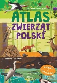 Atlas zwierząt Polski ZAKŁADKA DO KSIĄŻEK GRATIS DO KAŻDEGO ZAMÓWIENIA