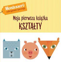 Kształty montessori moja pierwsza książka ZAKŁADKA DO KSIĄŻEK GRATIS DO KAŻDEGO ZAMÓWIENIA