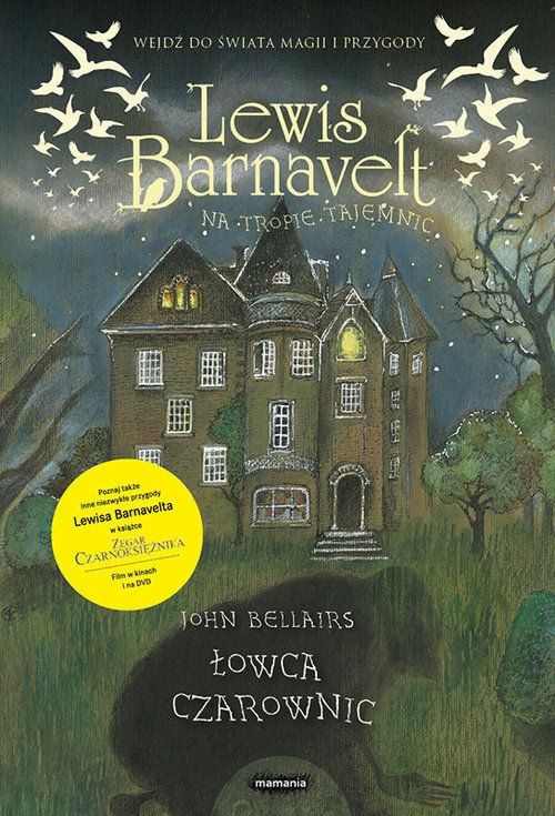 Lewis Barnavelt na tropie tajemnic Zemsta pogromcy czarownic ZAKŁADKA DO KSIĄŻEK GRATIS DO KAŻDEGO ZAMÓWIENIA