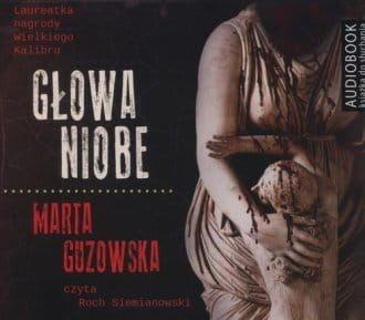 Głowa Niobe Marta Guzowska Audiobook mp3 CD
