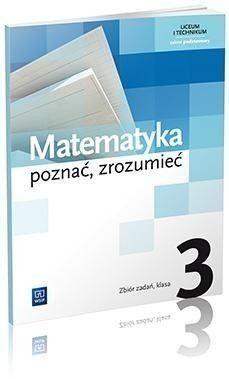 Matematyka poznać zrozumieć 3 Zbiór zadań Zakres podstawowy - Aleksandra Ciszkowska, Alina Przychoda, Zygmunt Łaszczyk