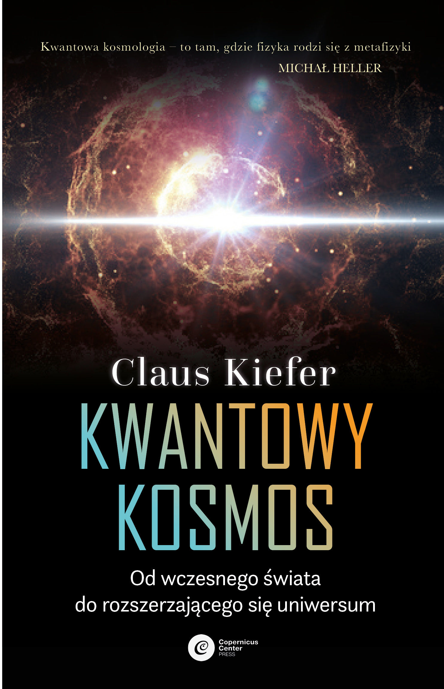Kwantowy kosmos - Claus Kiefer - ebook