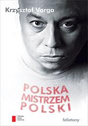 Polska mistrzem Polski - Ebook.