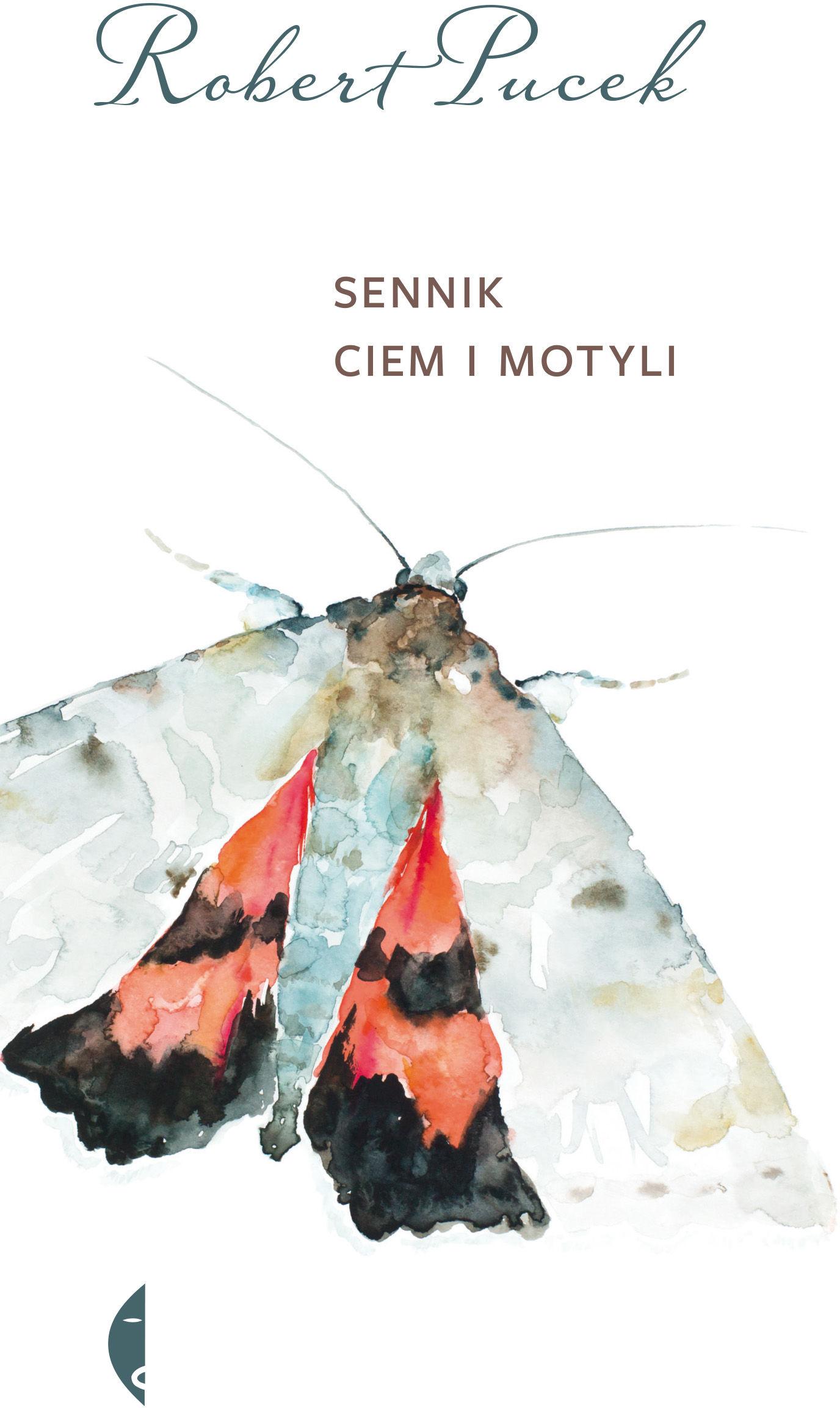 Sennik ciem i motyli - Robert Pucek - ebook