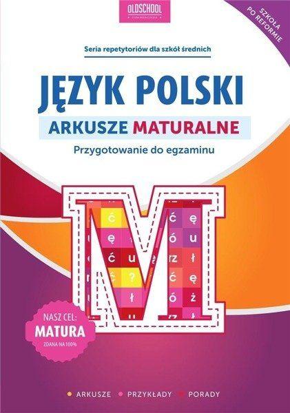 Język polski. Arkusze maturalne - Sylwia Stolarczyk