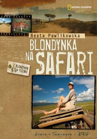 Blondynka na safari - dostawa GRATIS!.