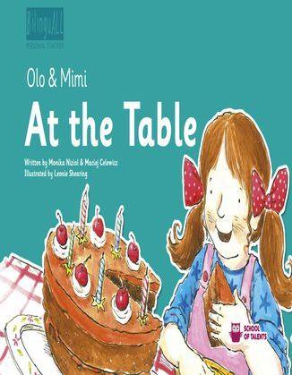 At the Table. Nauka angielskiego dla dzieci 2-7 lat - Ebook.