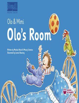 Olo''s Room. Nauka angielskiego dla dzieci 2-7 lat - Audiobook.